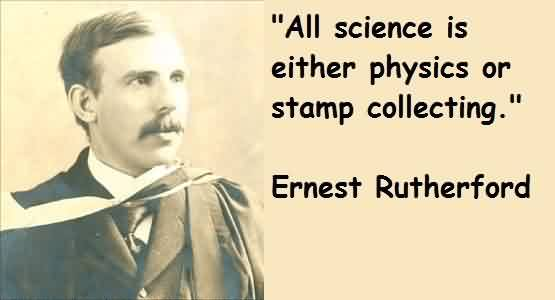 popular-celebrity-quote-by-ernest-rutherford-all-science-is-either-physics-or-stamp-collecting